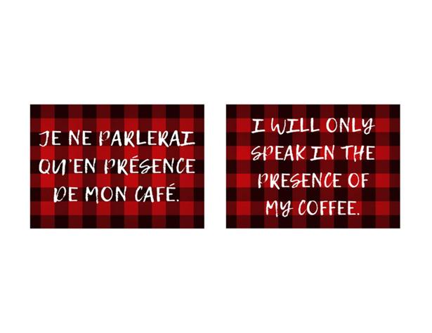 Je ne parlerai qu'en présence de mon café