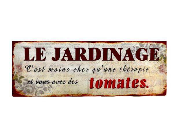 Le jardinage c'est moins cher qu'une thérapie et vous avez des tomates